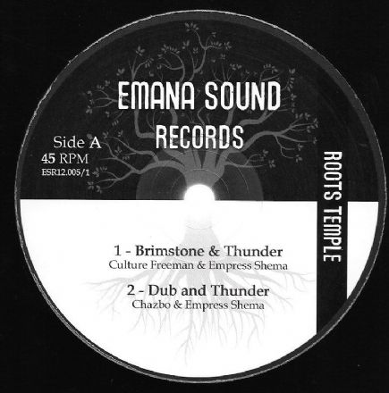Culture Freeman & Empress Shema - Brimstone & Thunder / Dub / iSt3p - Millenium / Dub (Roots Temple / Emana Sound Records) UK 12""